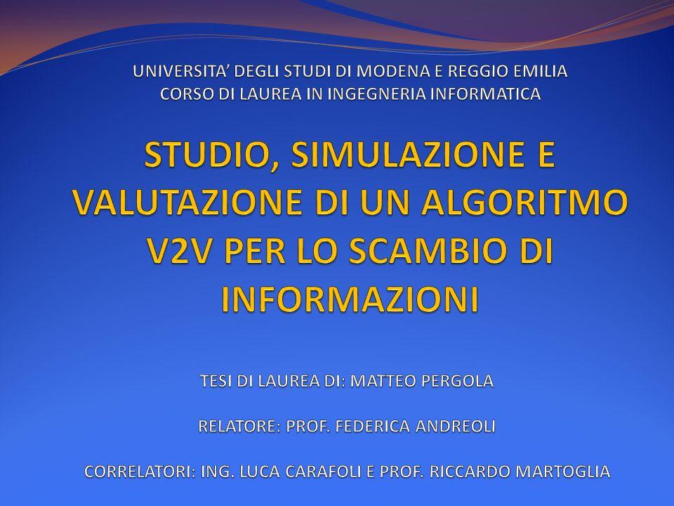 UNIVERSITA' DEGLI STUDI DI MODENA E REGGIO EMILIA CORSO DI LAUREA IN INGEGNERIA INFORMATICA