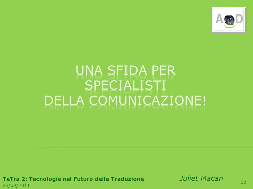 Una sfida per specialisti della comunicazione!