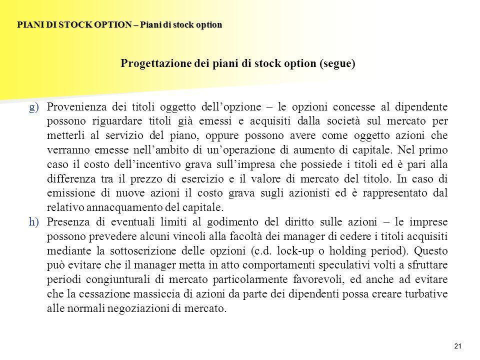 Progettazione dei piani di stock option (segue)
