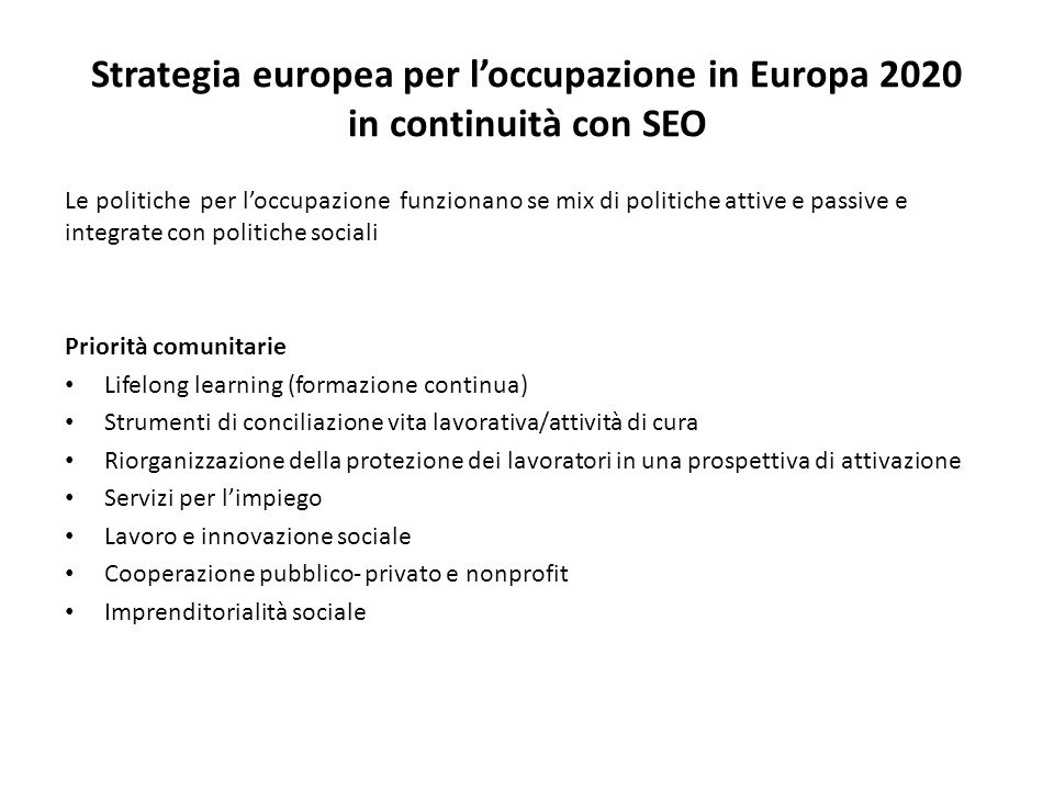 Strategia europea per l'occupazione in Europa 2020 in continuità con SEO