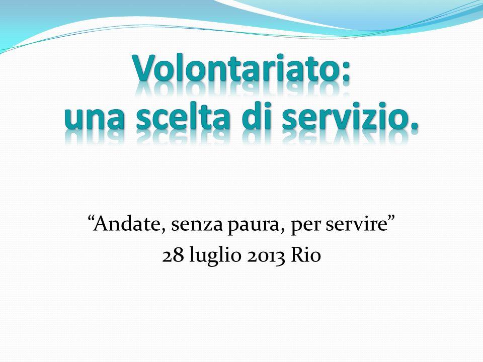 Volontariato: una scelta di servizio.