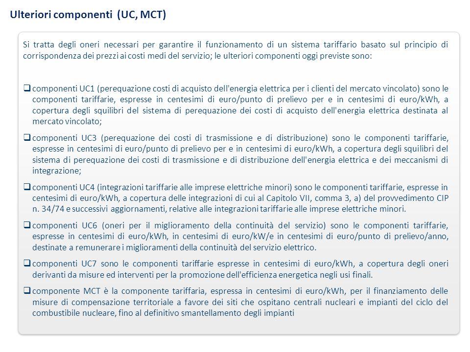 Ulteriori componenti (UC, MCT)
