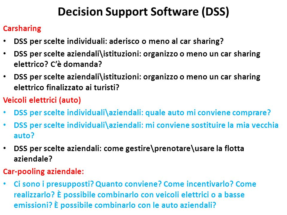 Decision Support Software (DSS)