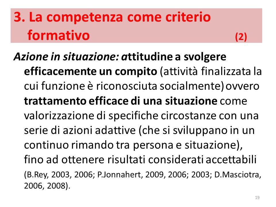 3. La competenza come criterio formativo (2)