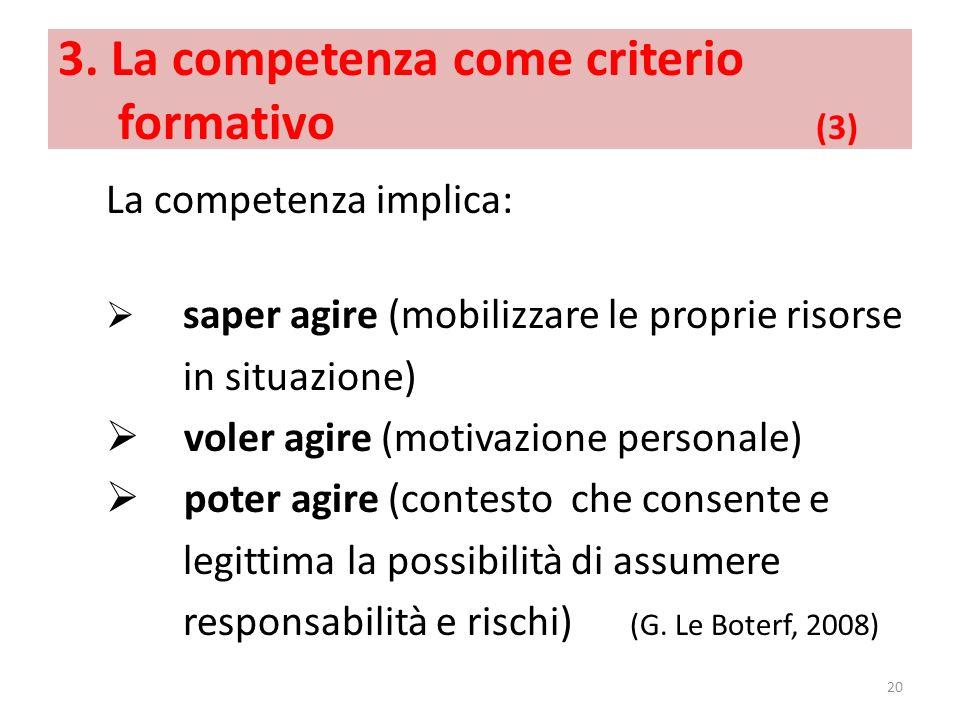 3. La competenza come criterio formativo (3)
