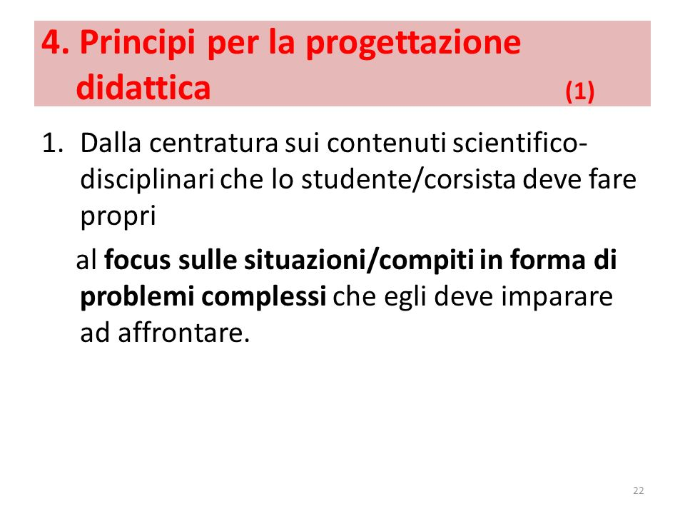 4. Principi per la progettazione didattica (1)