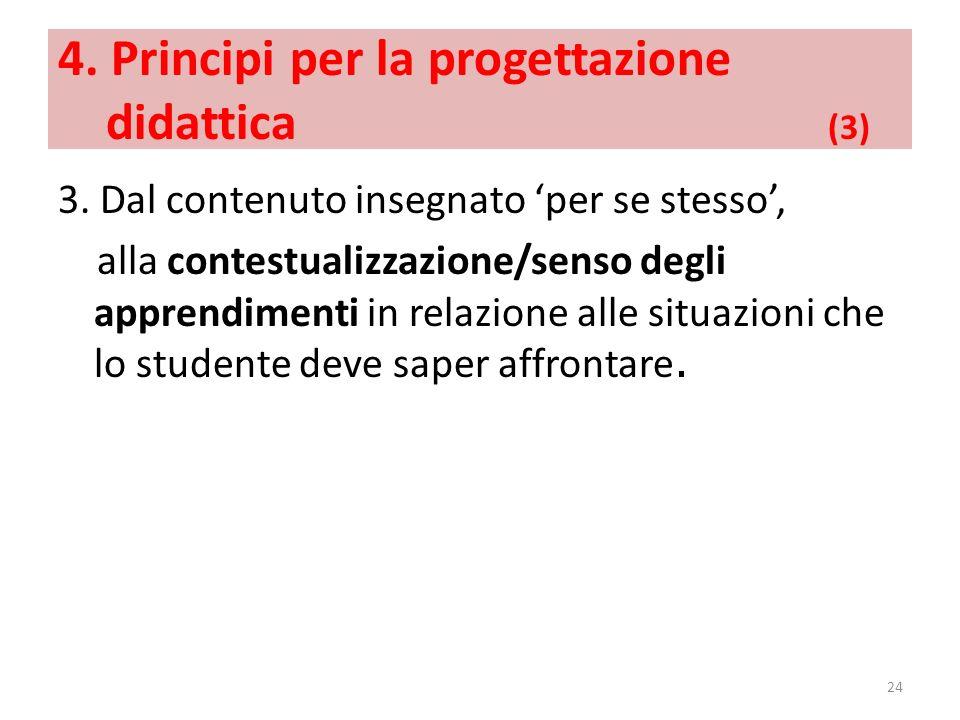 4. Principi per la progettazione didattica (3)