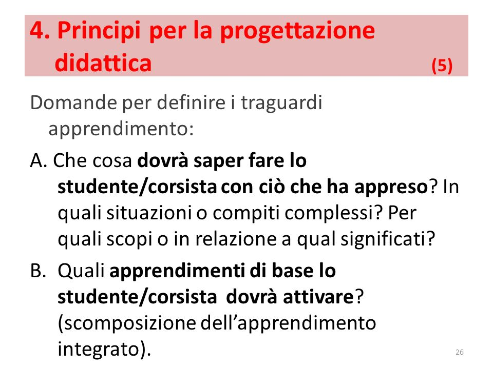 4. Principi per la progettazione didattica (5)