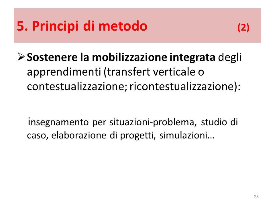5. Principi di metodo (2)