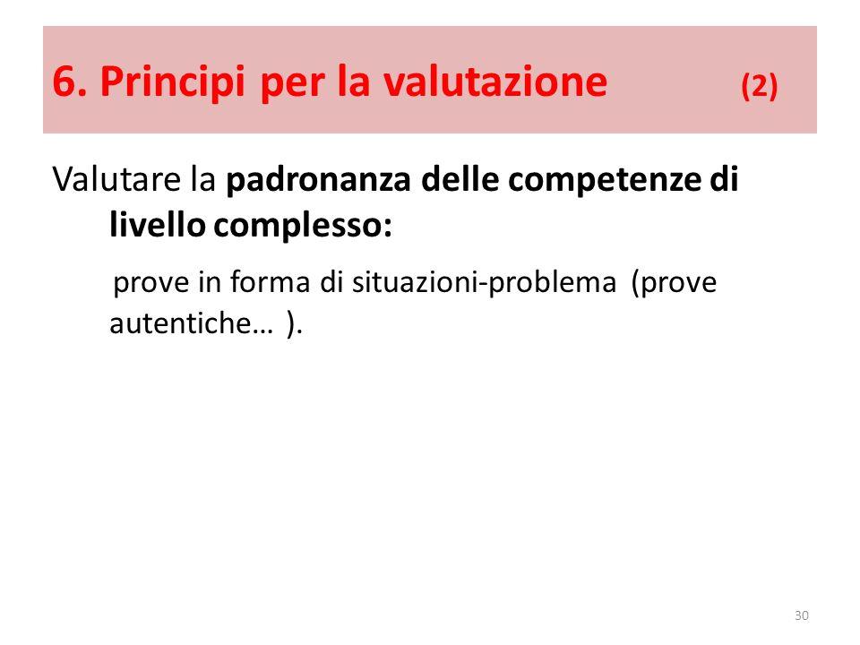 6. Principi per la valutazione (2)