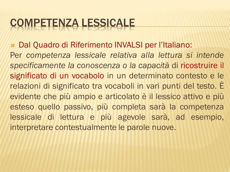 Competenza lessicale Dal Quadro di Riferimento INVALSI per l'Italiano:
