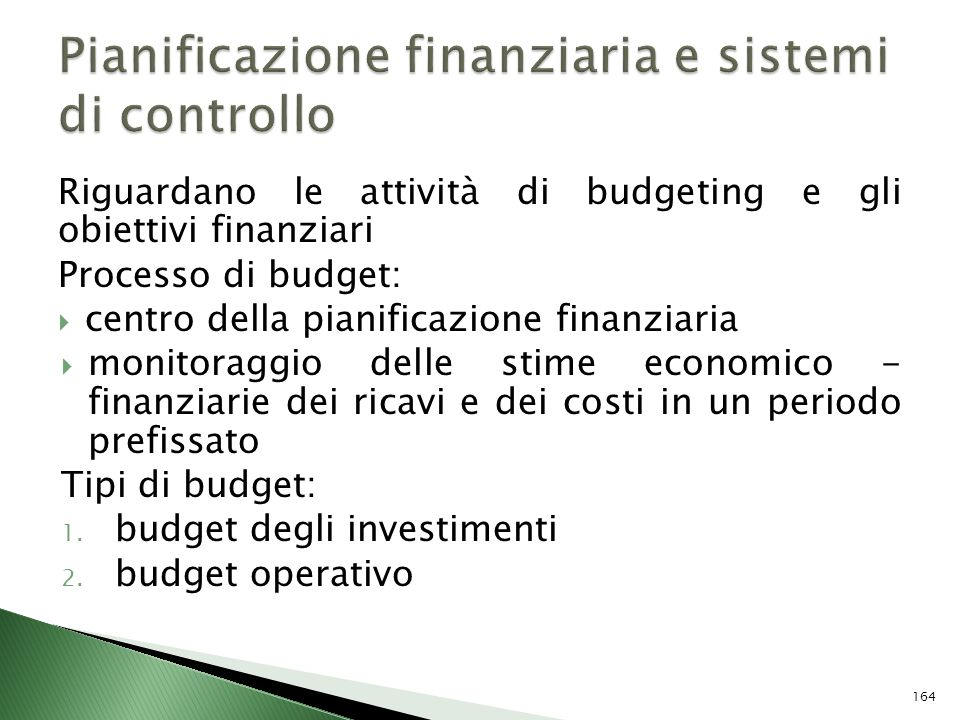 Pianificazione finanziaria e sistemi di controllo