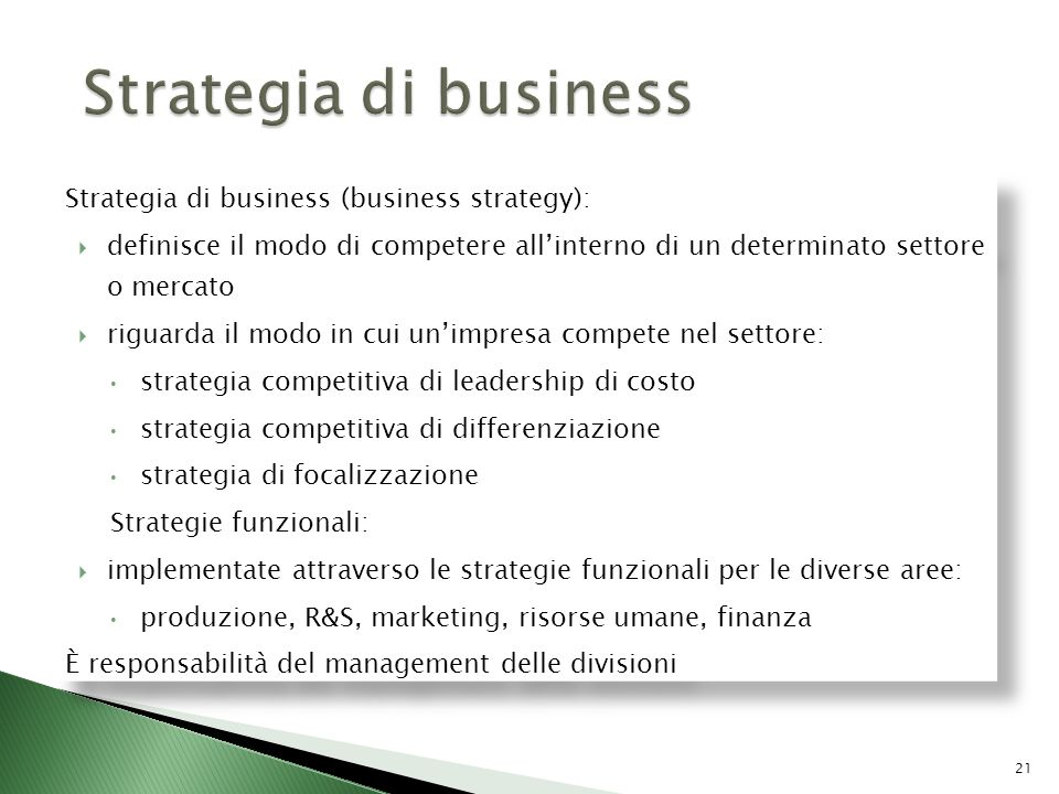 Strategia di business Strategia di business (business strategy):