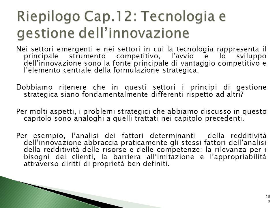 Riepilogo Cap.12: Tecnologia e gestione dell'innovazione