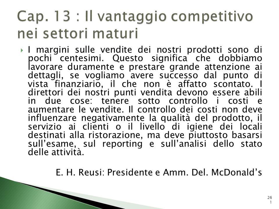 Cap. 13 : Il vantaggio competitivo nei settori maturi