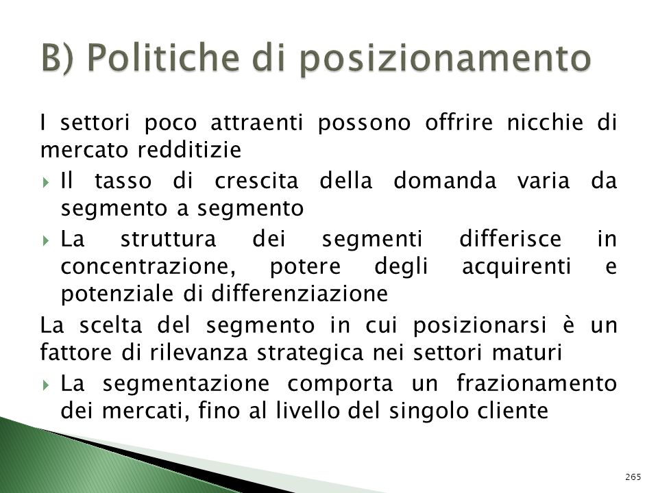 B) Politiche di posizionamento