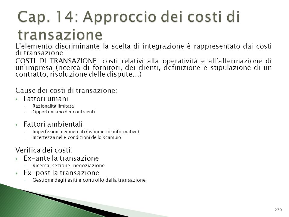 Cap. 14: Approccio dei costi di transazione