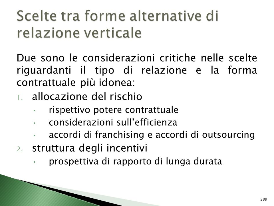 Scelte tra forme alternative di relazione verticale