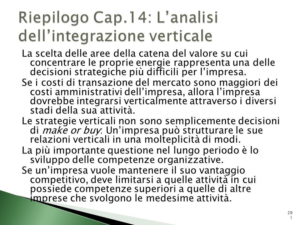 Riepilogo Cap.14: L'analisi dell'integrazione verticale