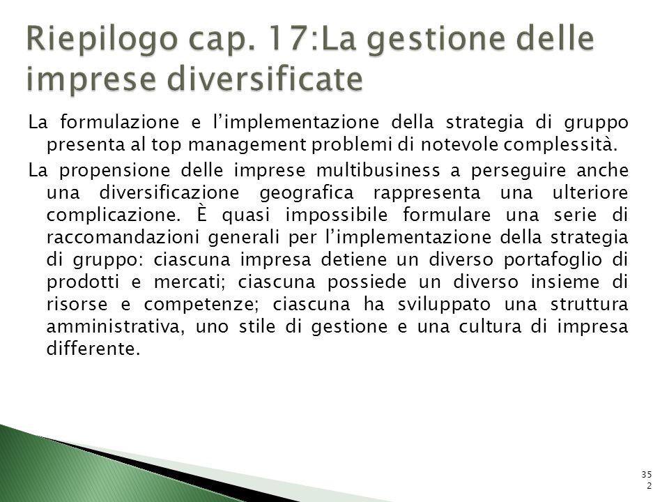 Riepilogo cap. 17:La gestione delle imprese diversificate