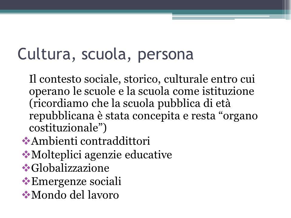 Cultura, scuola, persona