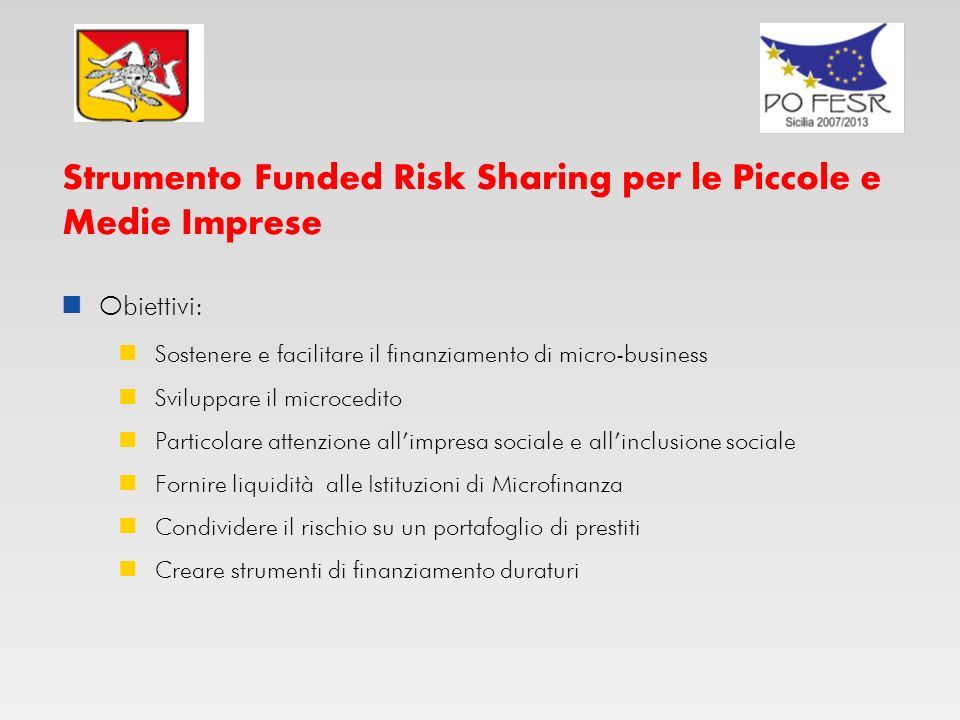 Strumento Funded Risk Sharing per le Piccole e Medie Imprese
