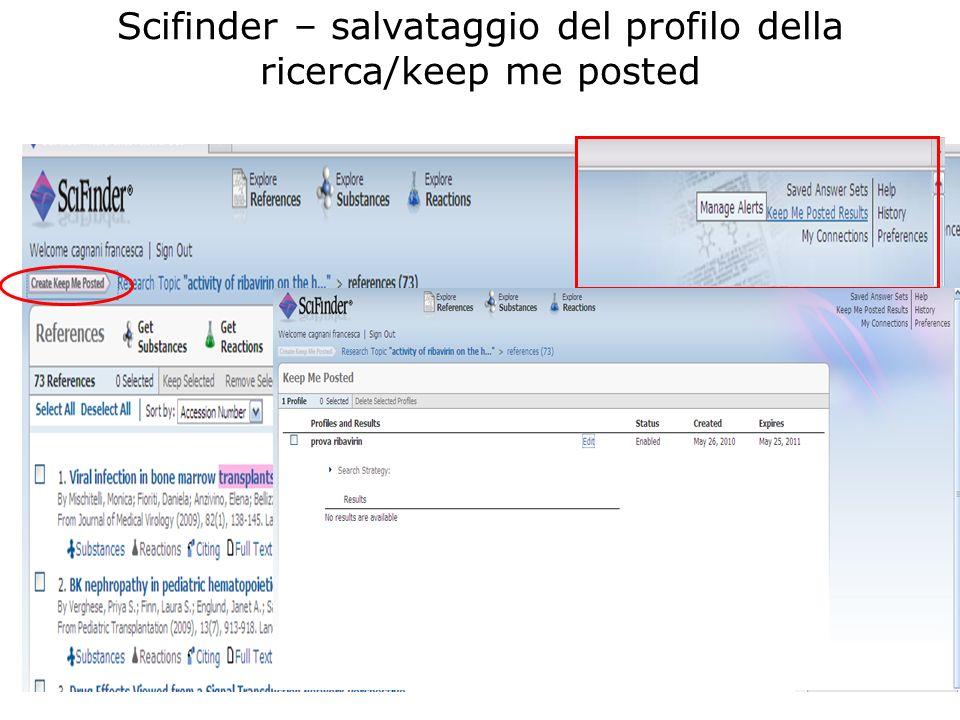 Scifinder – salvataggio del profilo della ricerca/keep me posted