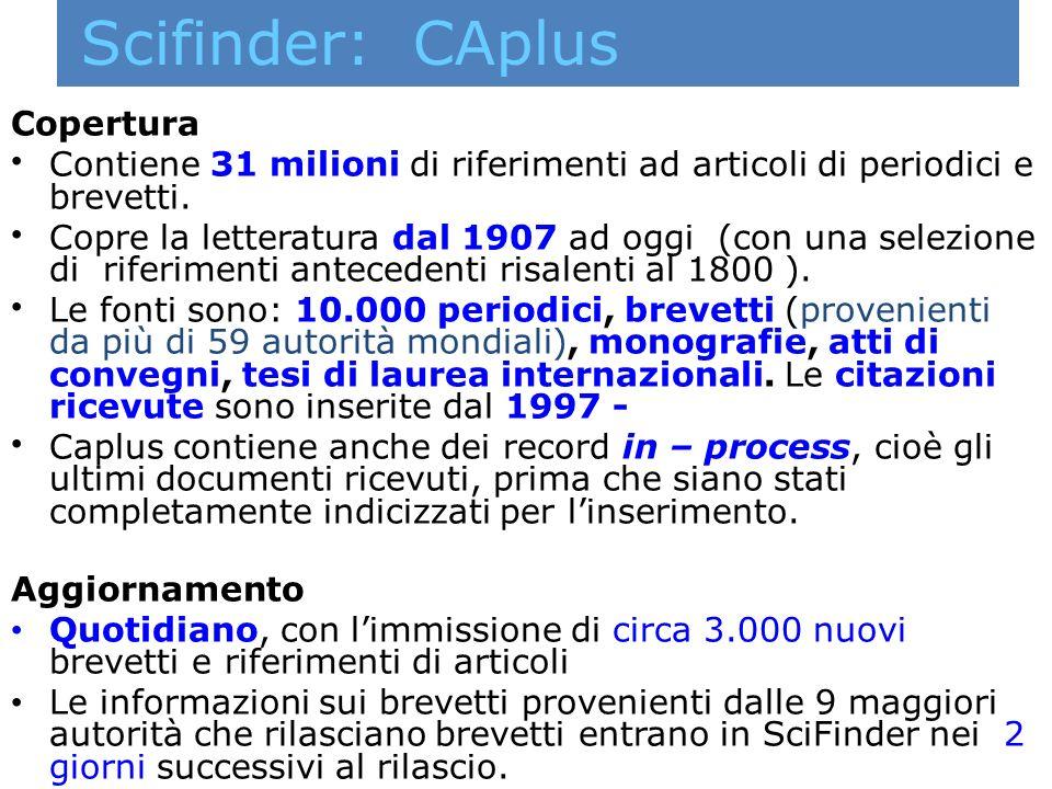 Scifinder: CAplus Copertura