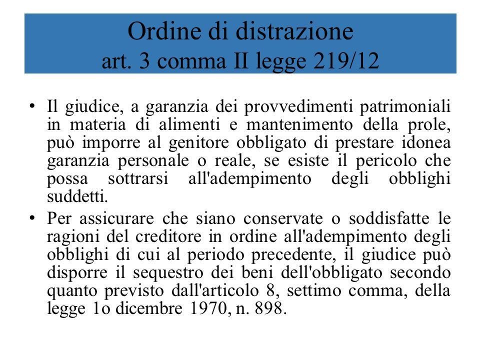 Ordine di distrazione art. 3 comma II legge 219/12