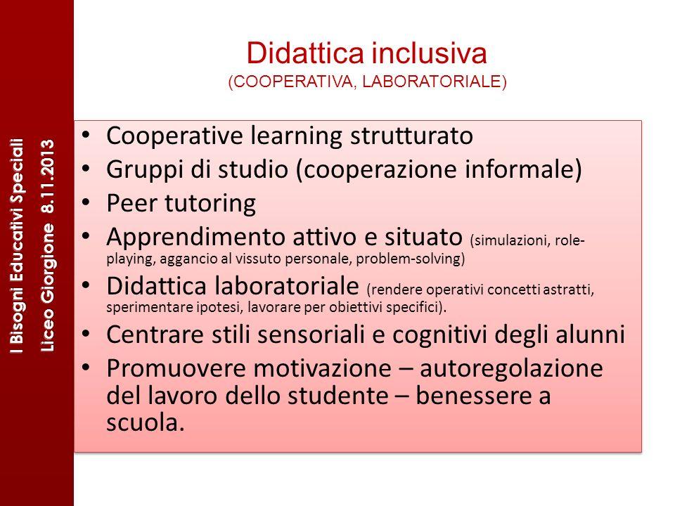 Didattica inclusiva (COOPERATIVA, LABORATORIALE)