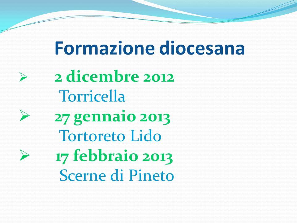 Formazione diocesana Torricella 27 gennaio 2013 Tortoreto Lido