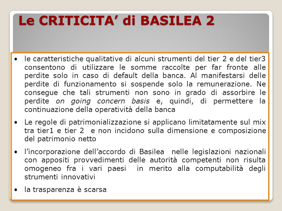Le CRITICITA' di BASILEA 2