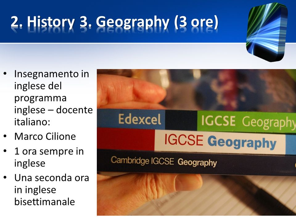 2. History 3. Geography (3 ore)