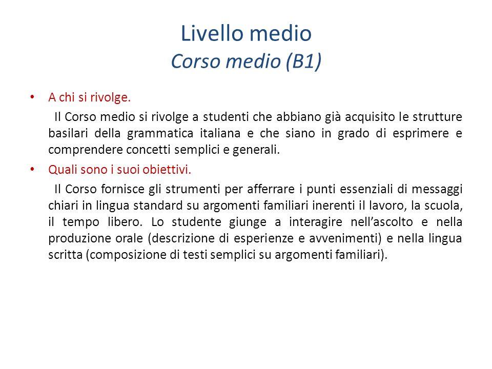 Livello medio Corso medio (B1)