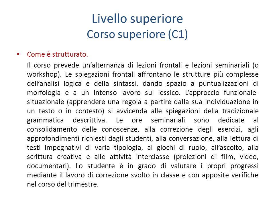 Livello superiore Corso superiore (C1)