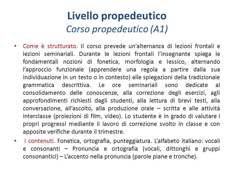 Livello propedeutico Corso propedeutico (A1)