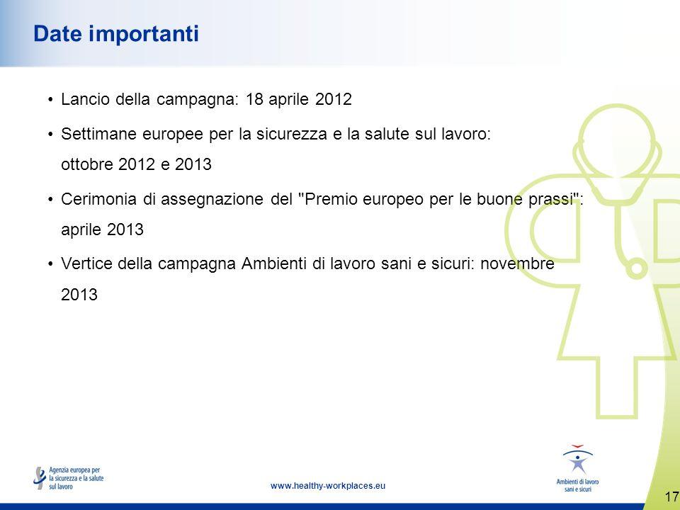 Date importanti Lancio della campagna: 18 aprile 2012