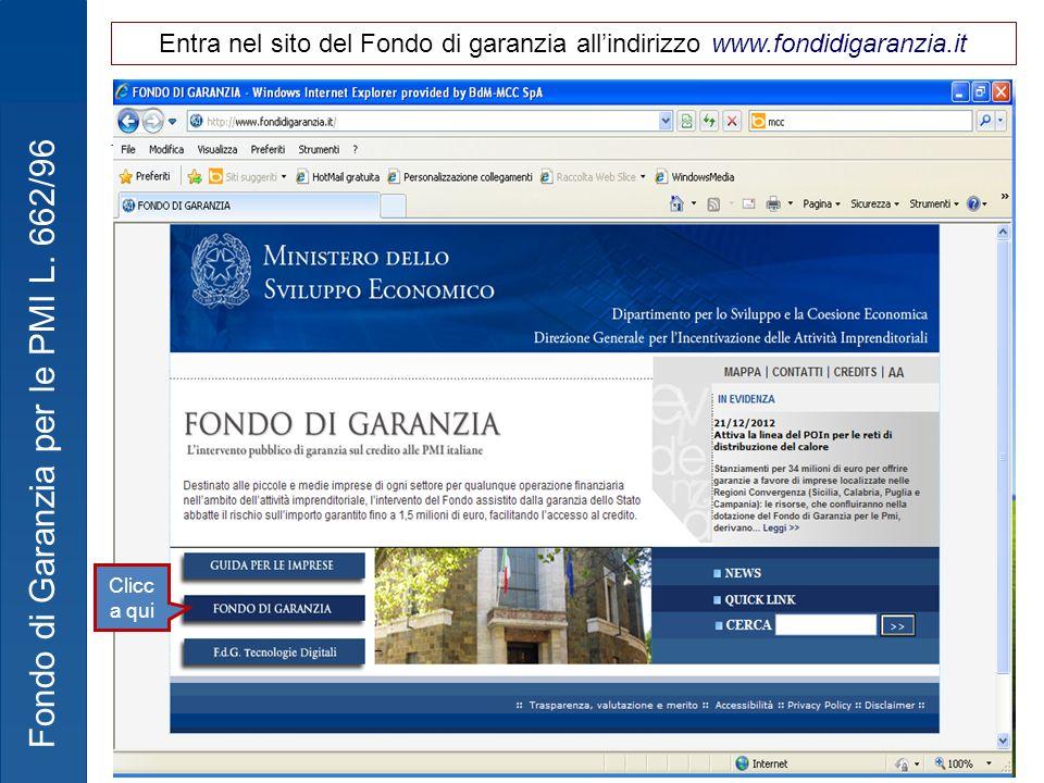Entra nel sito del Fondo di garanzia all'indirizzo www.fondidigaranzia.it