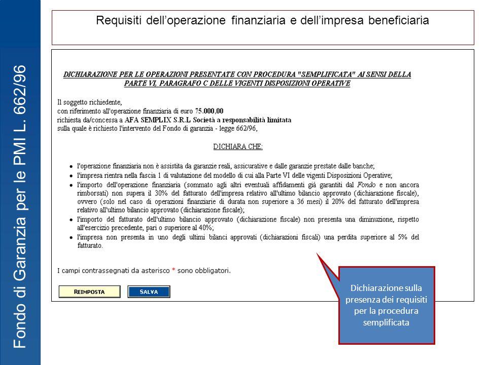 Requisiti dell'operazione finanziaria e dell'impresa beneficiaria