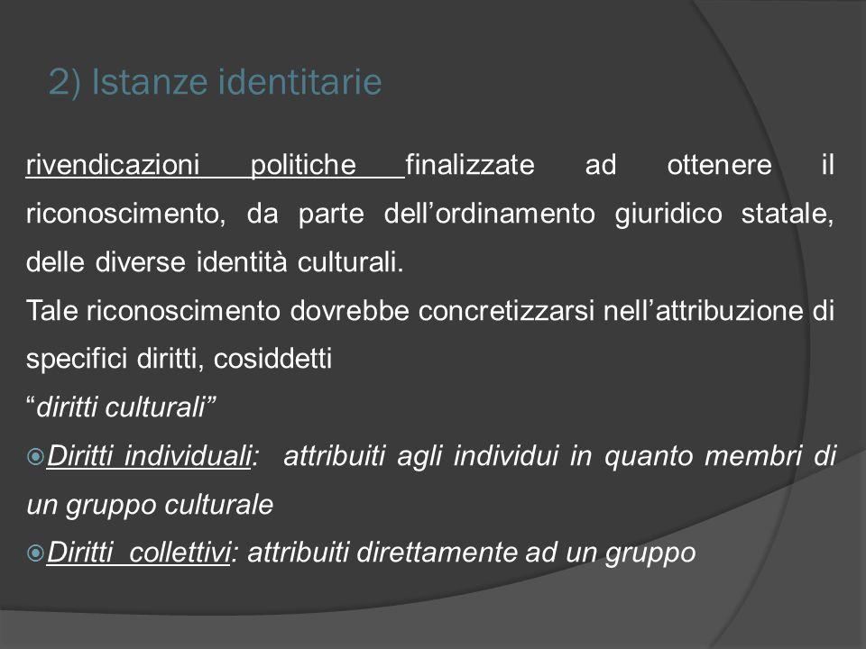 2) Istanze identitarie