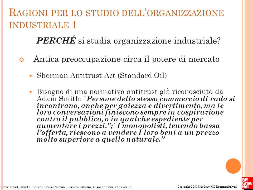 Ragioni per lo studio dell'organizzazione industriale 1