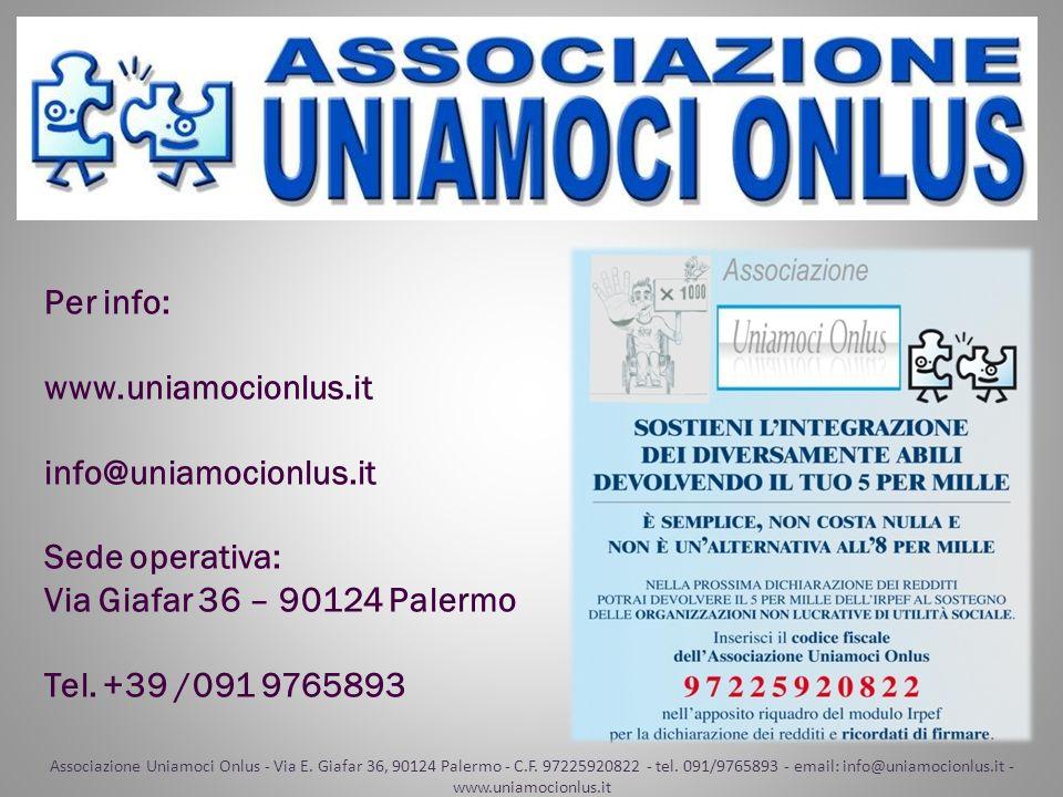Per info: www.uniamocionlus.it info@uniamocionlus.it Sede operativa: