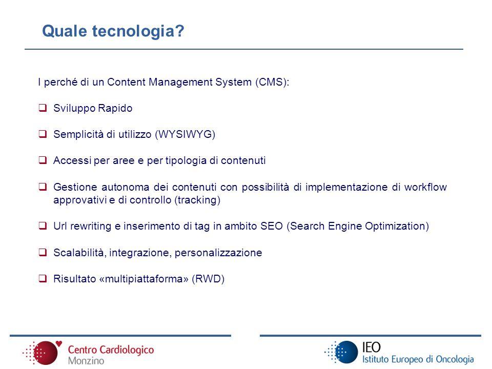 Quale tecnologia I perché di un Content Management System (CMS):