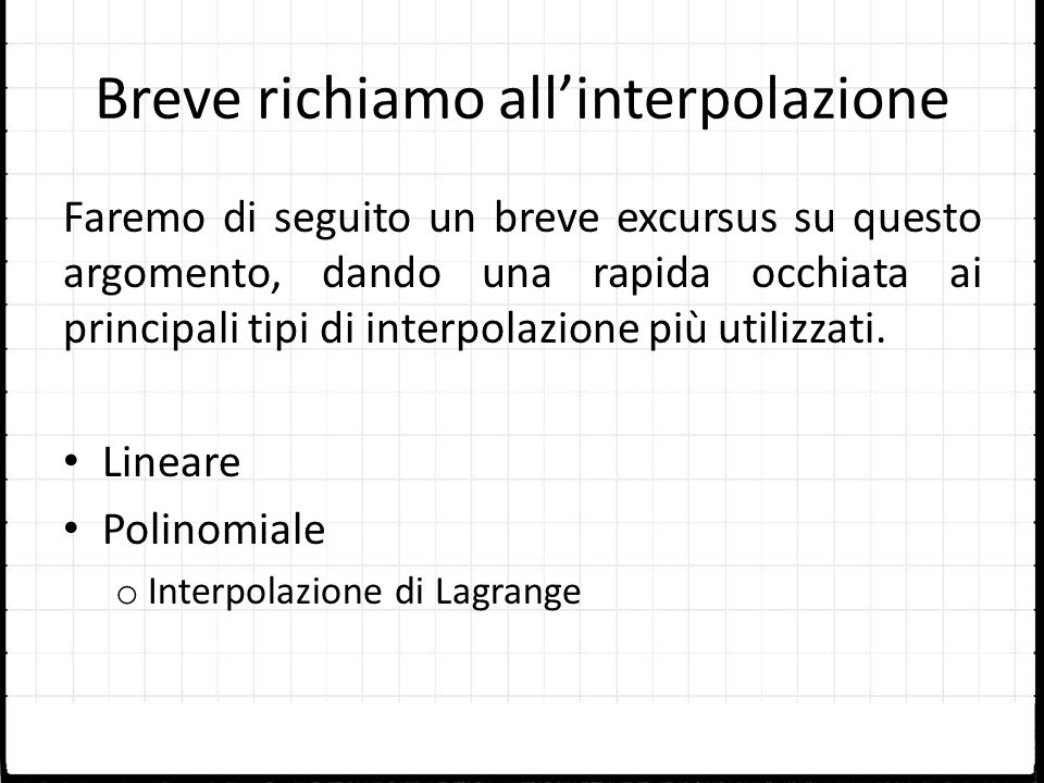 Breve richiamo all'interpolazione