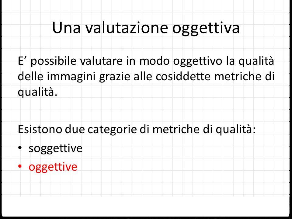 Una valutazione oggettiva