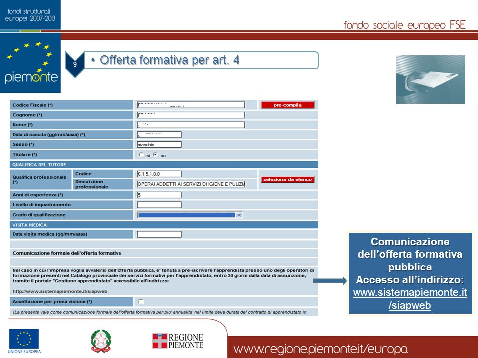 Comunicazione dell'offerta formativa pubblica Accesso all'indirizzo: