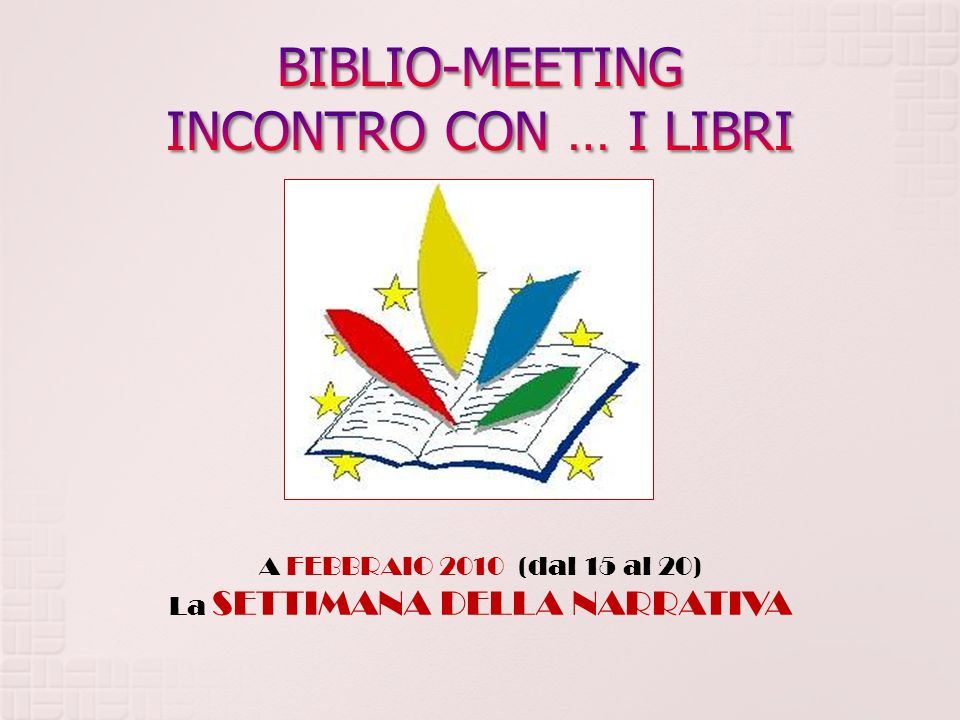 BIBLIO-MEETING INCONTRO CON … I LIBRI