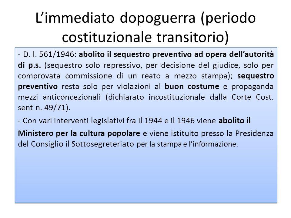L'immediato dopoguerra (periodo costituzionale transitorio)