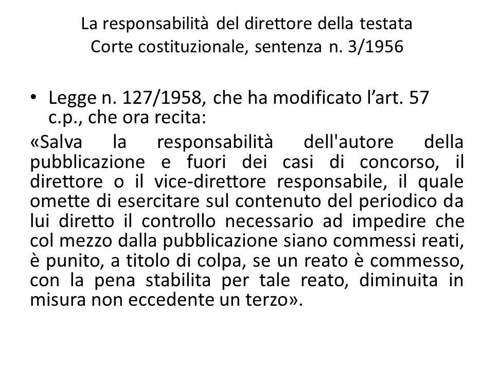 Legge n. 127/1958, che ha modificato l'art. 57 c.p., che ora recita: