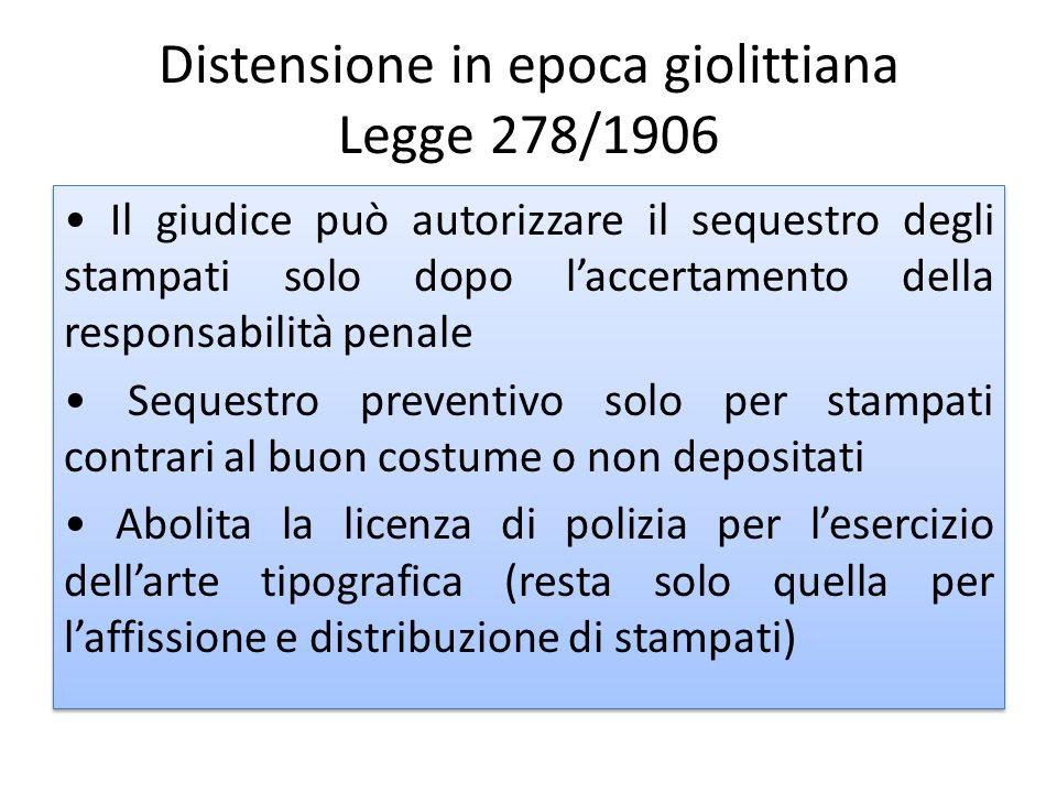Distensione in epoca giolittiana Legge 278/1906